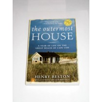 THE OUTERMOST HOUSE- A Year Of Life On The Great Beach of Cape Cod
