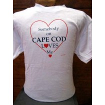 Somebody On Cape Cod Loves Me T-Shirt